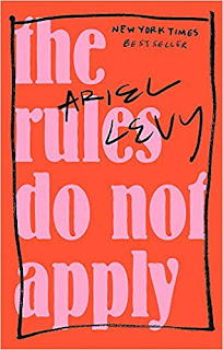 The Rules Do Not Apply by Ariel Levy book cover