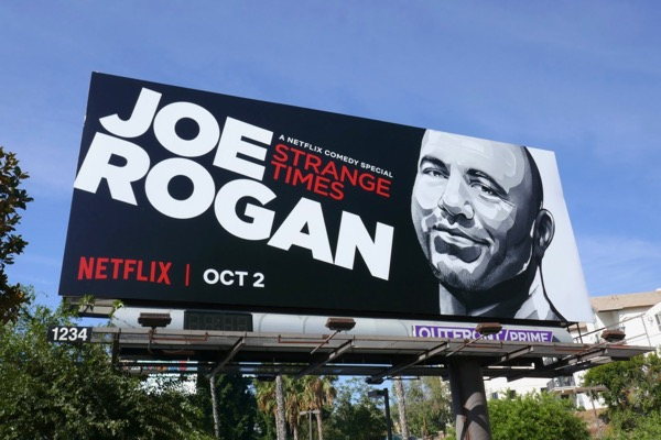 Joe Rogan Strange Times billboard
