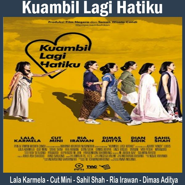 Hasil gambar untuk Kuambil Lagi Hatiku (2019) poster