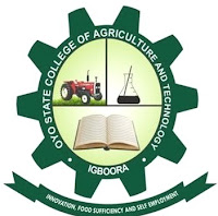 OYO STATE COLLEGE OF AGRICULTURE AND TECHNOLOGY, IGBOORA ADMISSION EXERCISE FOR THE UTME AND NON-UTME CANDIDATES