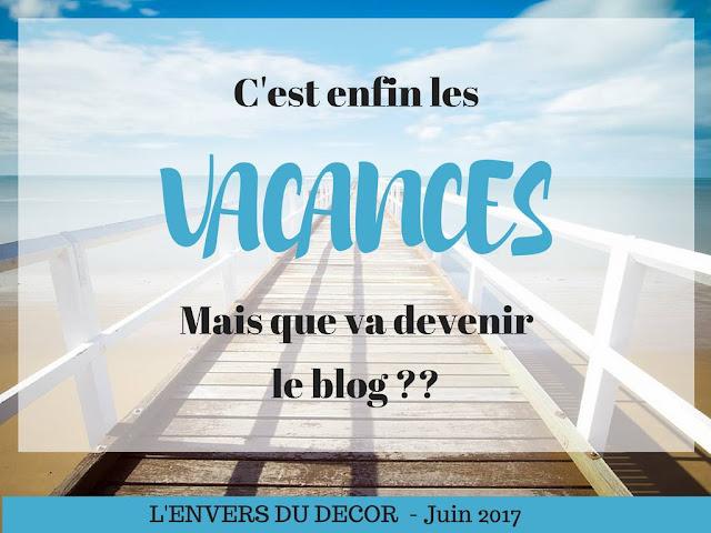 || Le blog et les vacances (L'Envers du Décor)