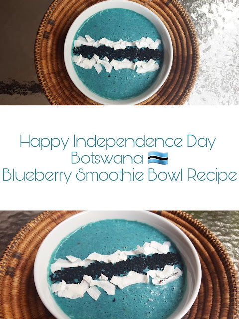 botswana, independence day, botswana's independence, botswanas independence, flag, happy, long weekend, healthy, healthy recipe, healthy post, blueberry, blueberry smoothie, smoothie bowl, smoothie recipe, smoothie bowl recipe, smoothie bowl pictures, coconut, black seeds, smoothie pictures, food, foodie, food blog, food blogger, vegan, fruits, fruit smoothie, blue smoothie, smoothie pictures, africa, zainab dokrat, spicy fusion kitchen, pinterest