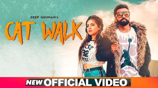 Cat Walk Song Lyrics (New Punjabi Song 2019) by Deep Ghuman