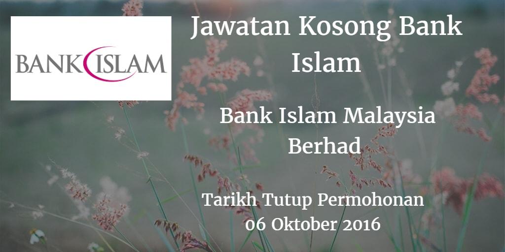 Jawatan Kosong Bank Islam 06 Oktober 2016