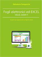 Fogli elettronici ed Excel 2016 VISUAL SMART I°: 10 giorni per appassionarti ai fogli di calcolo