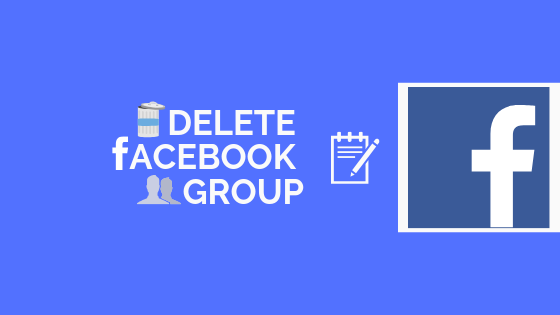 How To Delete Group From Facebook<br/>