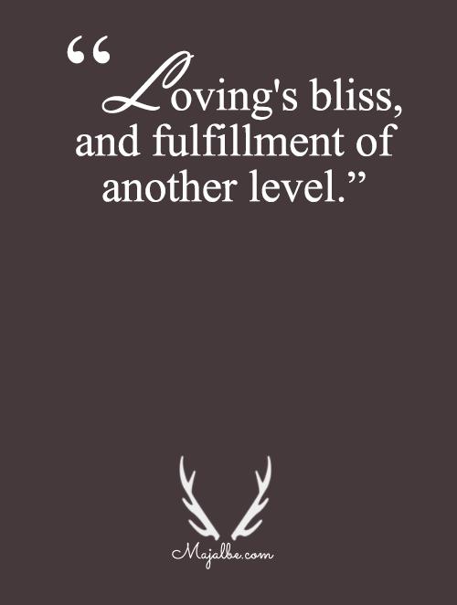Bliss, Fulfillment
