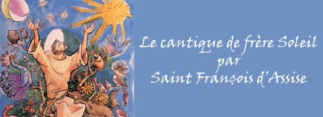 Le cantique des créatures de Saint François d'Assise