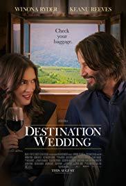Watch Destination Wedding Online Free 2018 Putlocker