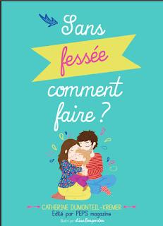 livret sans fessée comment faire Catherine Dumonteil-Kremer éducation parentalité bienveillante positive VEO