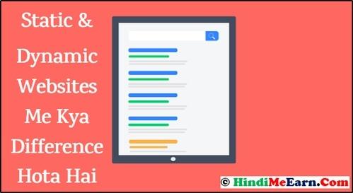 Static aur Dynamic Websites Me Kya Difference Hota Hai