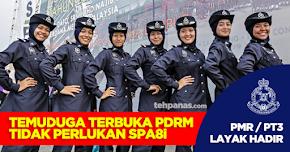 Thumbnail image for Temuduga Terbuka Polis Diraja Malaysia (PDRM) Tanpa SPA8i Seluruh Malaysia