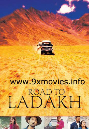 Road To Ladakh 2003 Hindi 720p HDRip 700mb