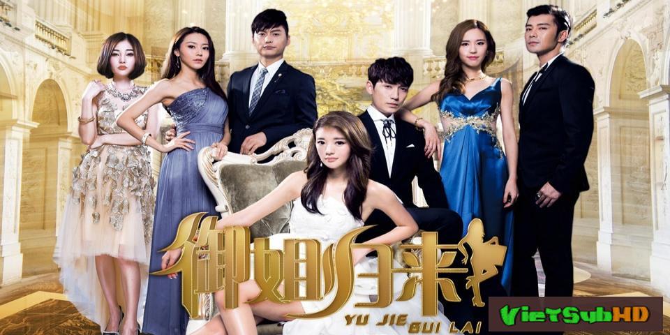Phim Ngự Tỷ Trở Về Hoàn Tất (36/36) VietSub HD | Royal Sister Returns 2017