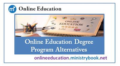 Online Education Degree Program Alternatives