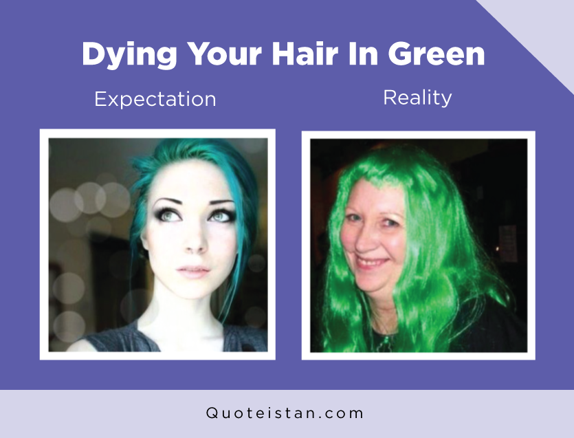 Expectation Vs Reality: Dying Your Hair In Green