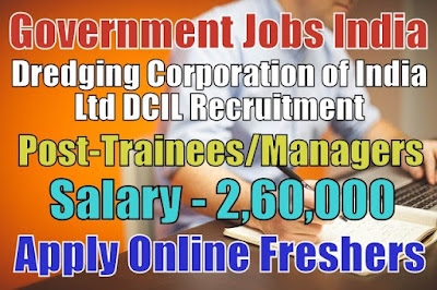 Dredging Corporation of India Limited DCIL Recruitment 2018