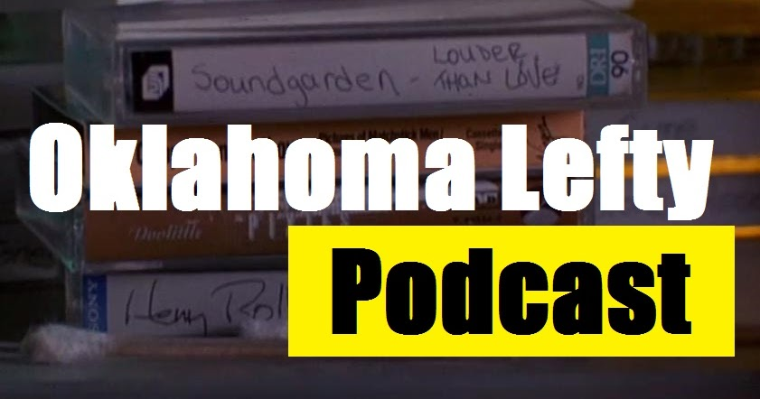 Oklahoma Lefty Oklahoma Lefty Podcast 10 Interview