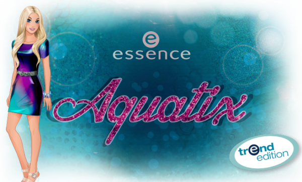 essence Aquatix Limited Edition - Preview