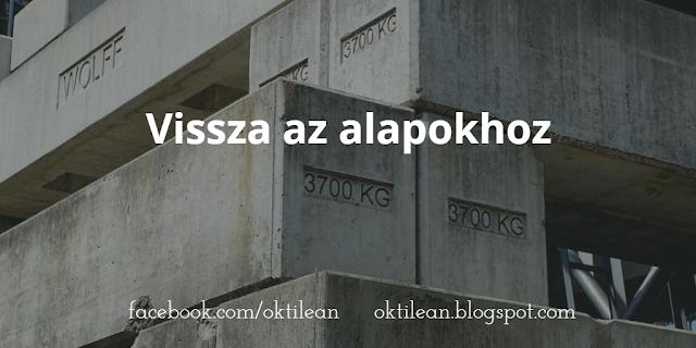 Oktilean - Vissza az alapokhoz
