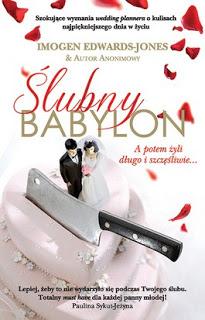 Ślubny Babylon - Imogen Edwards-Jones & Autor Anonimowy