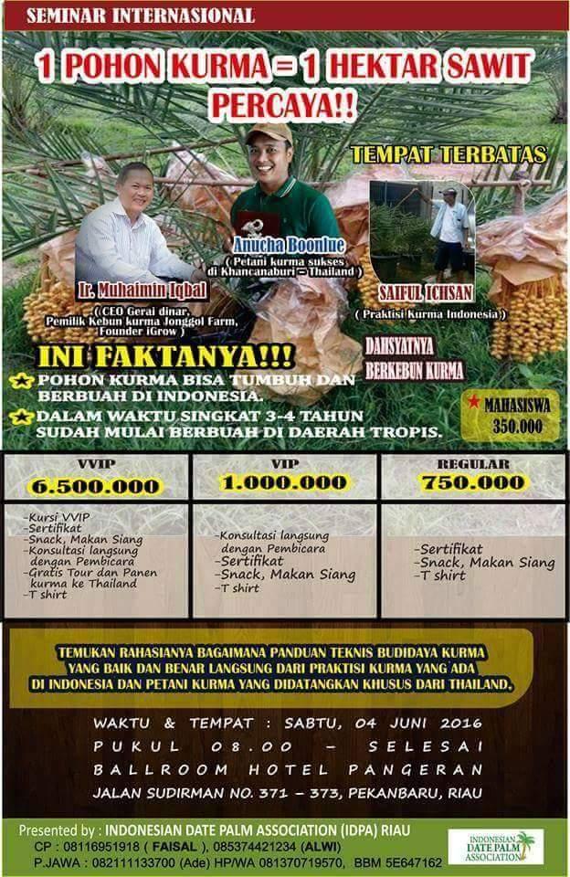 Seminar Internasional Panduan Teknis Budidaya Kurma Pekanbaru Riau bulan juni 2016