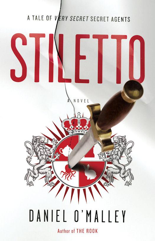 Review: Stiletto by Daniel O'Malley