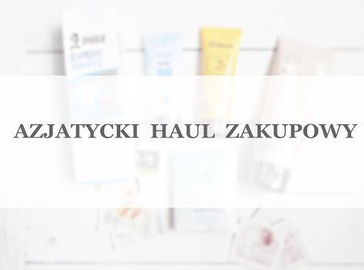 Azjatycki haul zakupowy | Sidmool, Holika Holika, Missha, The Face Shop | + wygrana