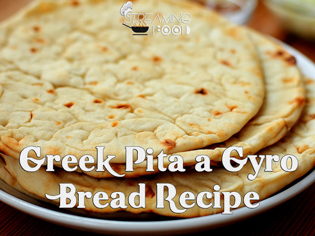 greek pita a souvlaki bread recipe