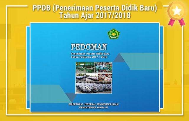 PPDB (Penerimaan Peserta Didik Baru) Tahun Ajar 2017/2018
