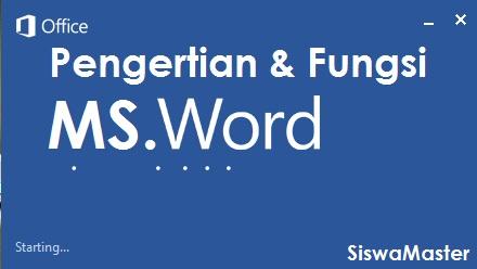 Pengertian dan fungsi Microsoft Word