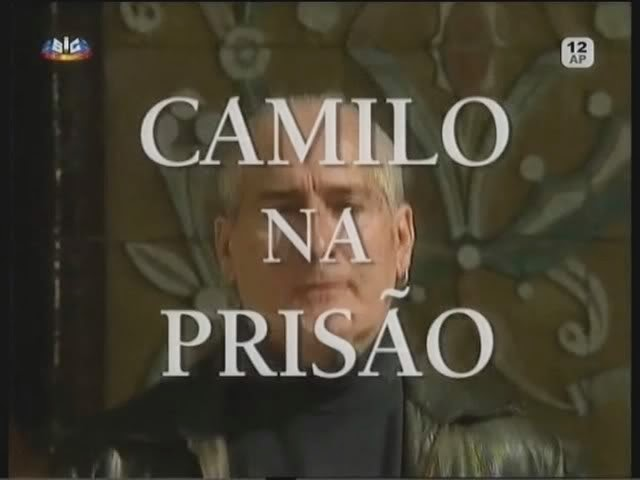 ... do Camilo na Prisão