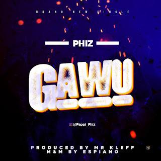 Phiz - Gawu