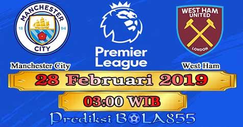 Prediksi Bola855 Manchester City vs West Ham 28 Februari 2019