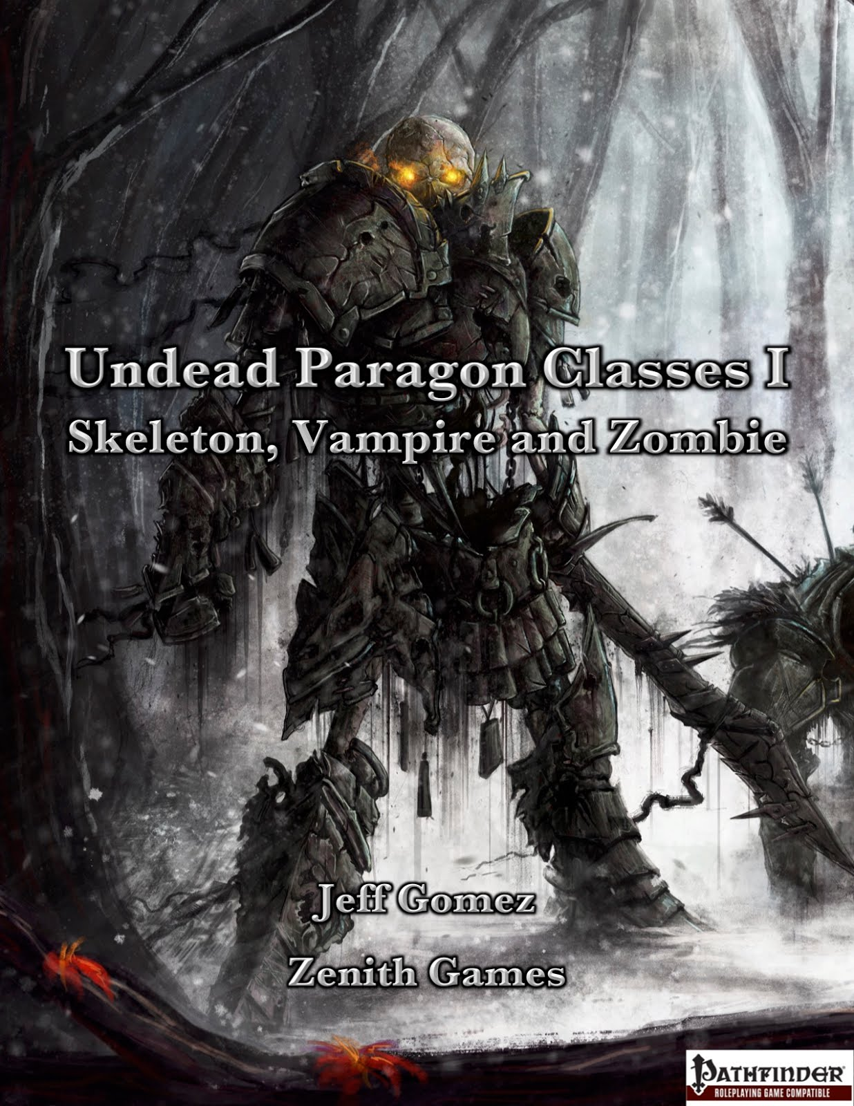 Undead Paragon Classes I: Skeleton, Zombie and Vampire