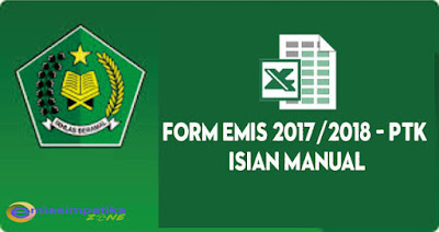 Form Emis 2017/2018 PTK - Isian Manual