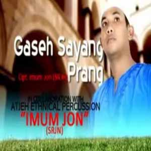 Download MP3 IMUM JHON - Gaseh Sayang Prang
