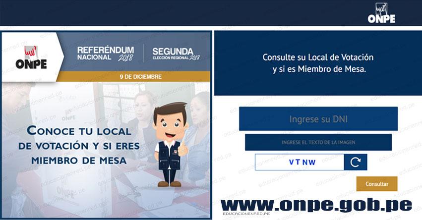 DÓNDE ME TOCA VOTAR ESTE DOMINGO 9 DICIEMBRE: Ubica tu mesa de votación para el Referéndum Nacional y Segunda Vuelta Elecciones Regionales 2018 - www.onpe.gob.pe