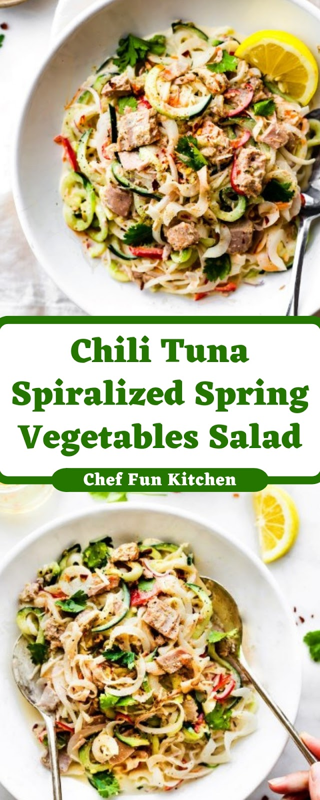 Chili Tuna Spiralized Spring Vegetables Salad