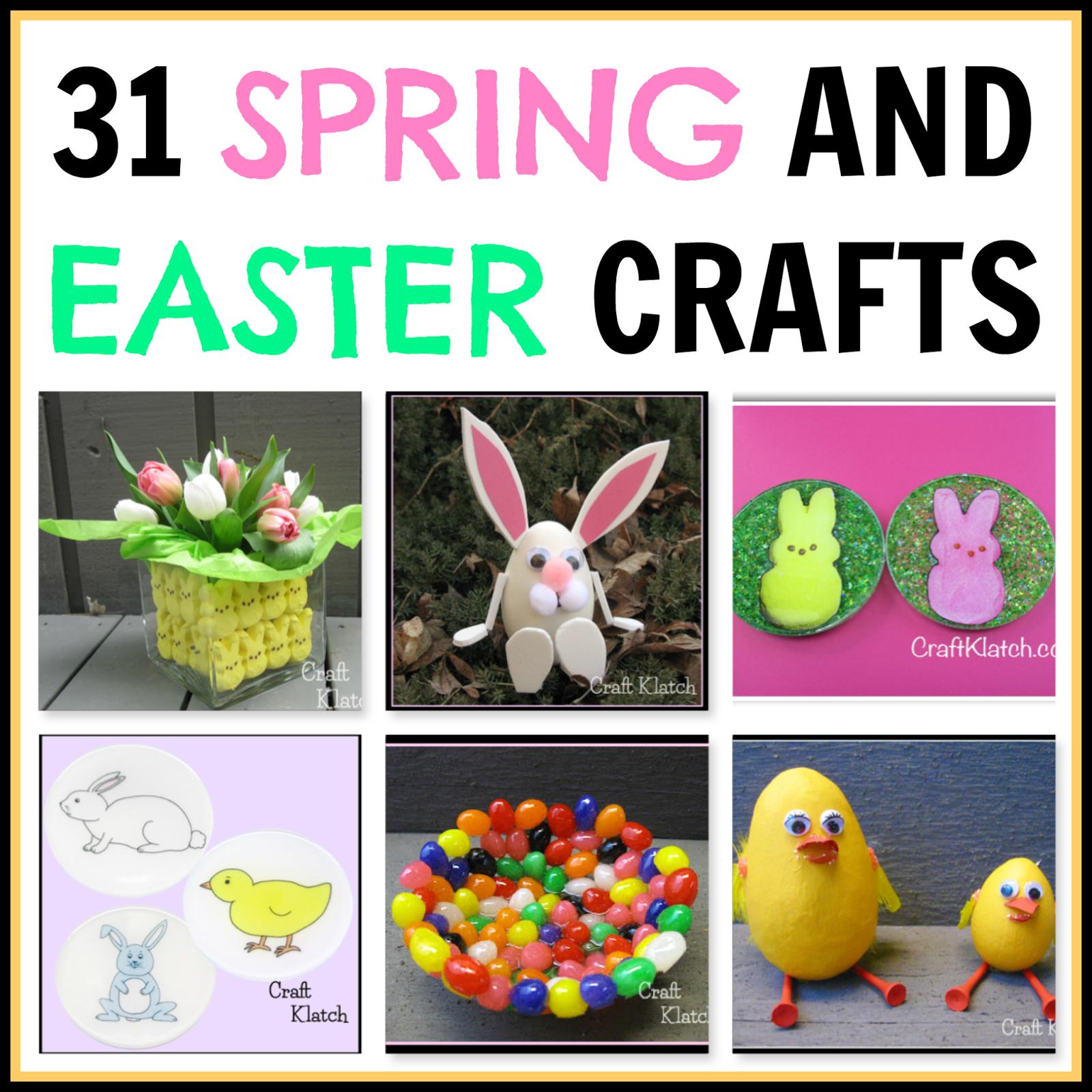 Craft Klatch ®: 31 Spring And Easter Crafts
