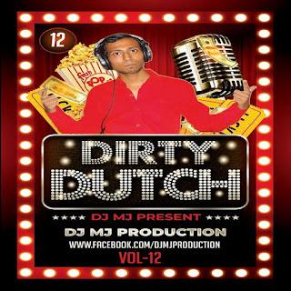 Dirty-Dutch-Vol.12-DJ-Mj-Production