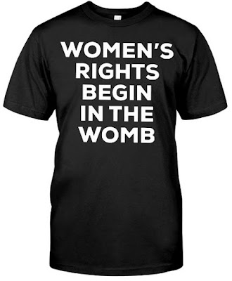 Women's Rights Begin In The Womb T Shirt Hoodie Hooded Sweatshirt. GET IT HERE
