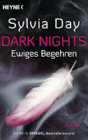 http://www.amazon.de/Dark-Nights-Ewiges-Begehren-Dark-Nights-Serie/dp/3453545842/ref=sr_1_1?ie=UTF8&qid=1447704031&sr=8-1&keywords=sylvia+day+dark+nights