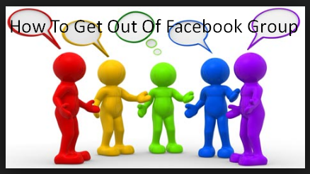 How To Get Out Of Facebook Group
