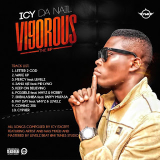 "Album - Icy Da Nail - ""VIGOROUS"""