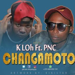 K.LOH ft. PNC - Changamoto.