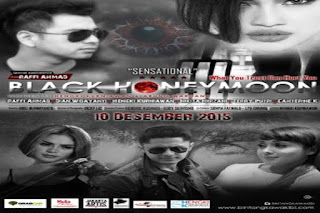 Black Honeymoon (2015), Black Honeymoon, Black Honeymoon Raffi Ahmad