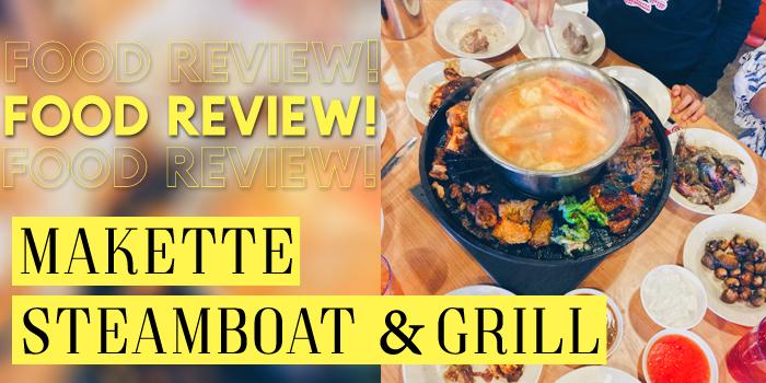 Makette Steamboat & Grill Tempat Makan Sedap Kota Bharu