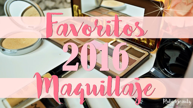 favoritos maquillaje 2016 rubibeauty