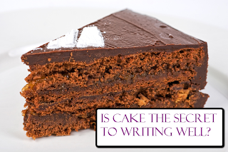 Is cake the secret to writing well?
